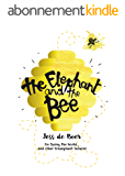 The Elephant and the Bee (English Edition)