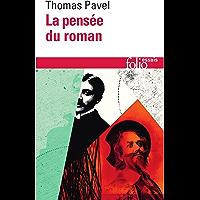 La pensée du roman (Folio Essais t. 597)