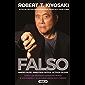 Falso: Dinero falso. Maestros falsos. Activos falsos. (Spanish Edition)