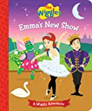 The Wiggles: Emmas New Show: A Wiggly Adventure