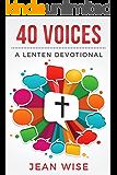 40 Voices: A Lenten Devotional