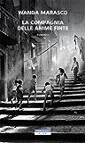 La compagnia delle anime finte (Italian Edition)