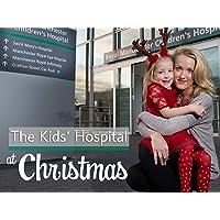 The Kids' Hospital at Christmas