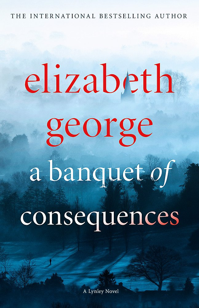A BANQUET OF CONSEQUENCES: Inspector Lynley 06: Amazon.es: GEORGE ...