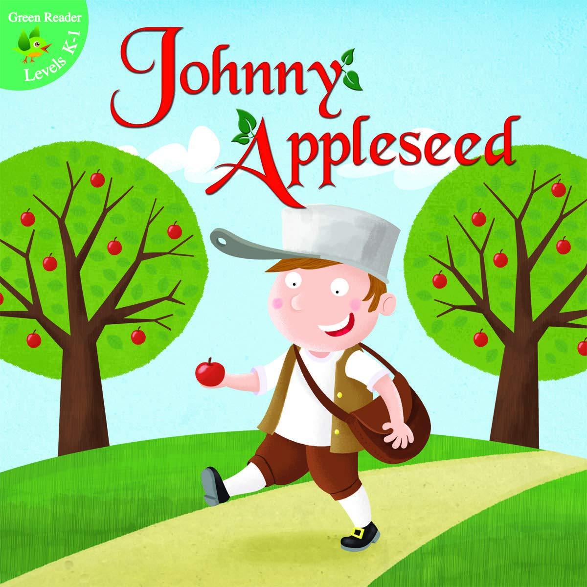 Amazon.com: Johnny Appleseed (Little Birdie Books) (9781618103017): Suen, Anastasia, Myer, Ed: Books