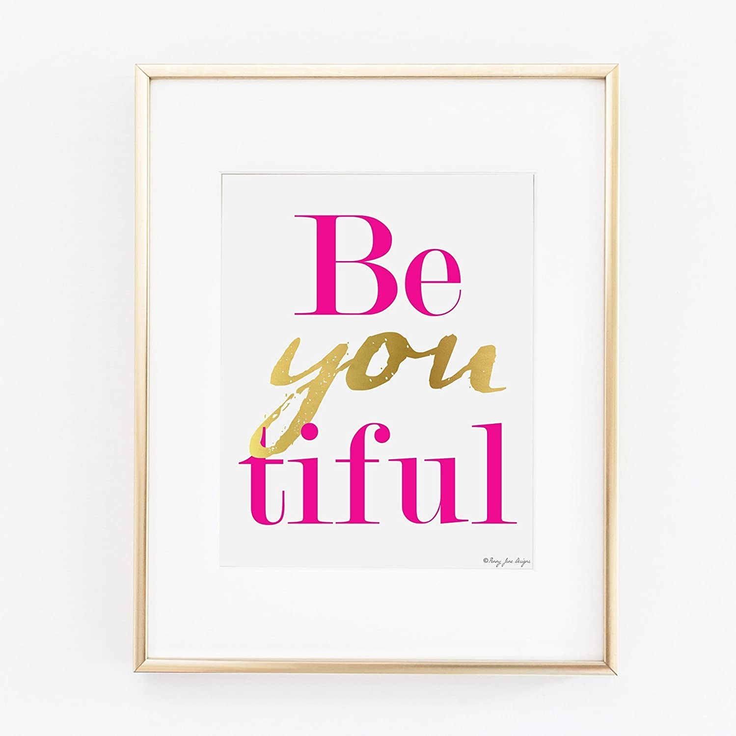 Be You Tiful Art Print Beautiful Art Office Decor Art Print Motivational Art Gold Art Nursery Art Print Pink And Gold Print Home Decor Office