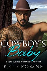 Cowboy's Baby: A Secret Baby Ranch Western Cowboy Romance (Rainbow Canyon Cowboys Book 3) Kindle Edition