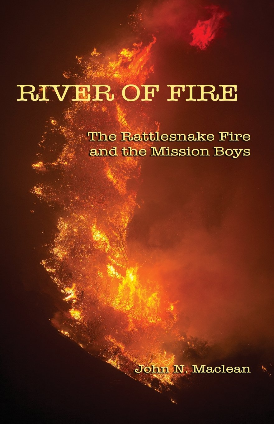 Download River of Fire: The Rattlesnake Fire and the Mission Boys ebook