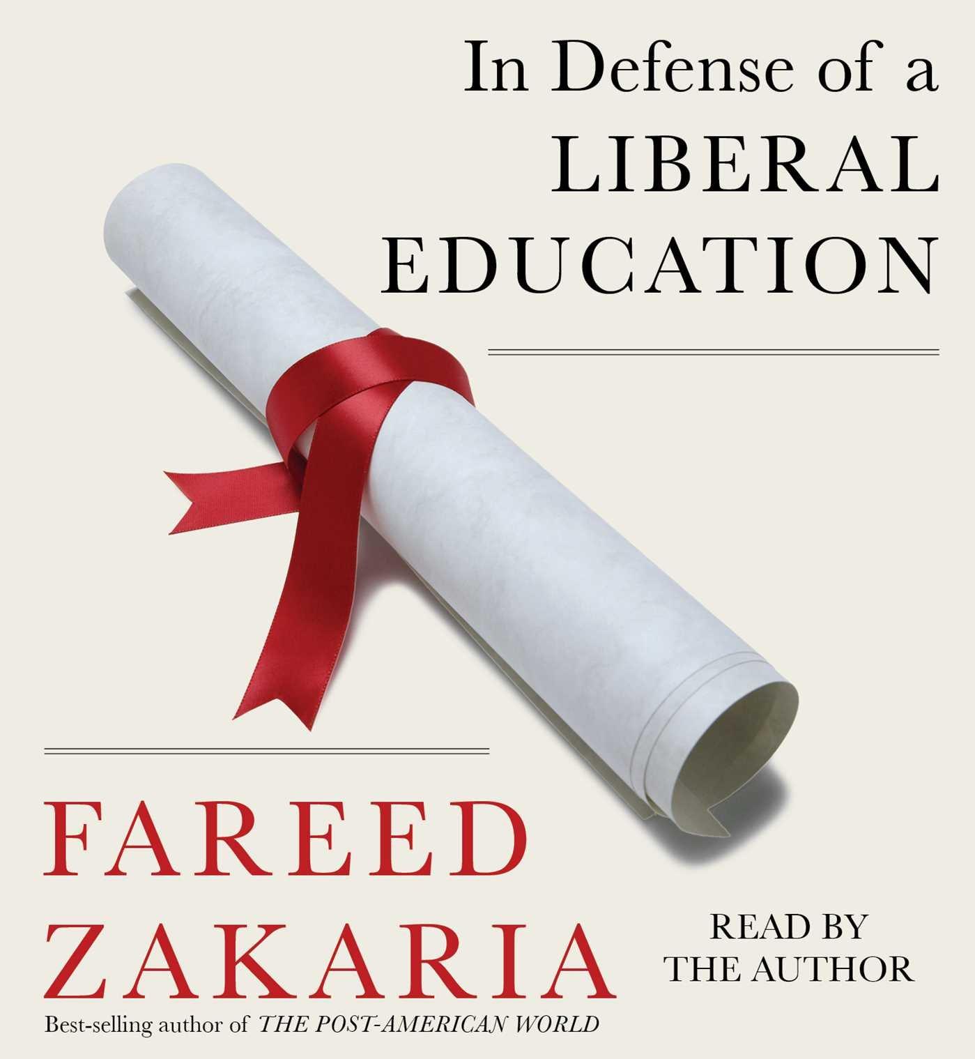 Defense Liberal Education Fareed Zakaria product image