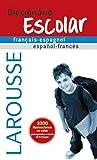 Diccionario Escolar français-espagnol/español-francés (Larousse - Lengua Francesa - Diccionarios Escolares)