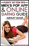 Plenty of Fish Tips: Men's POF App & Online Dating Guide