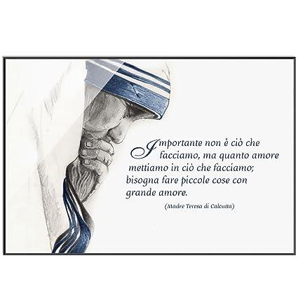 Libreriadelsantoit Quadro Madre Teresa Di Calcutta Piccole Cose