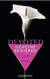 Devoted - Geheime Begierde: Devoted 1 - Roman