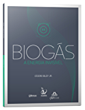 Biogás – a Energia Invisível