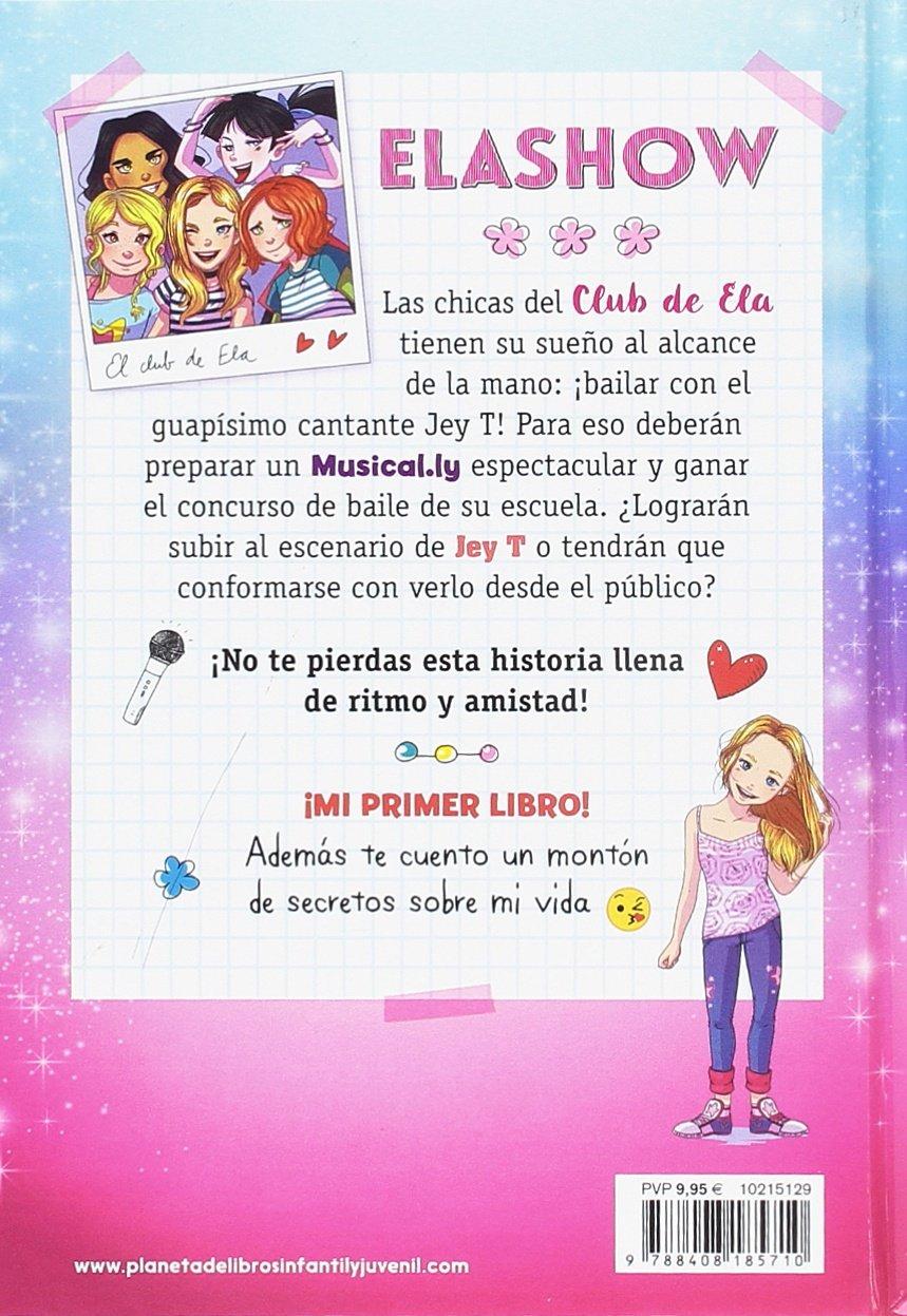 Elashow. Un concurso en Musical.ly Youtubers infantiles: Amazon.de: Elaia  Martínez: Fremdsprachige Bücher