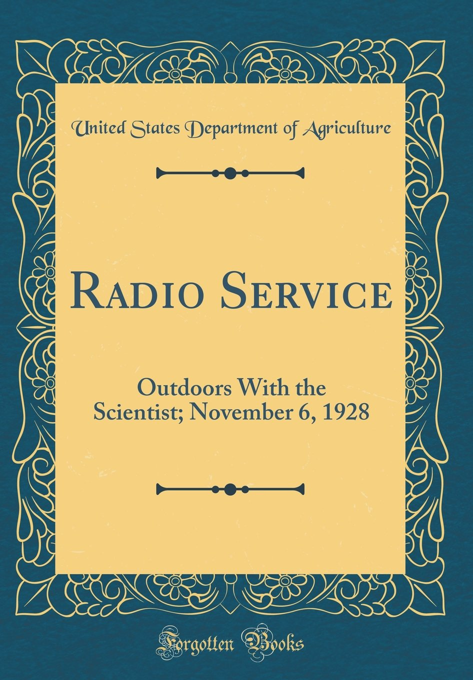 Download Radio Service: Outdoors With the Scientist; November 6, 1928 (Classic Reprint) ebook