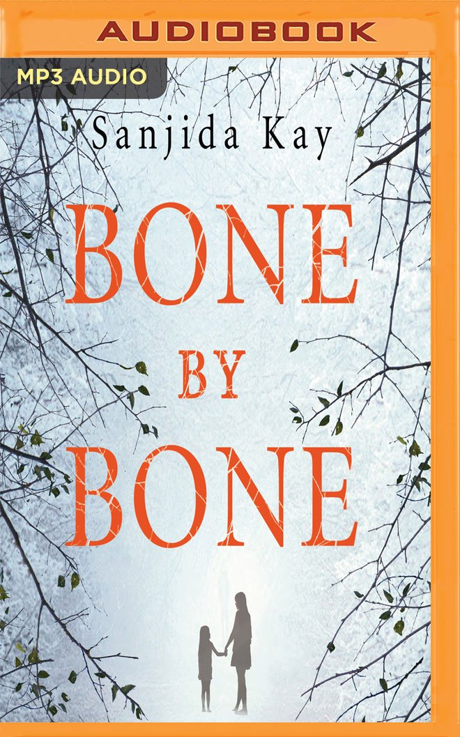 Bone by Bone: A Psychological Thriller So Compelling, You Won't Be Able to Stop Listening pdf