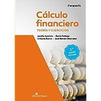 Cálculo financiero. Teoría y ejercicios. 3.ª edición revisada (Matemáticas)