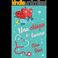 Una chispa de locura (Spanish Edition)
