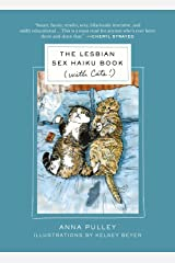 The Lesbian Sex Haiku Book (with Cats!) Hardcover
