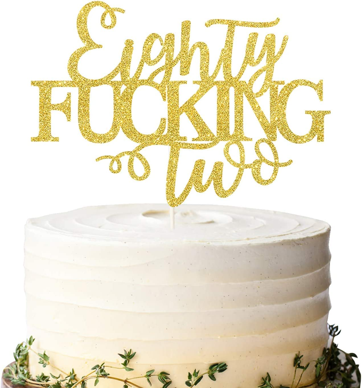 Eighty Fucking Two Cake Topper Happy 82nd Birthday Cake Topper Adult Birthday Cake Topper for 82nd Birthday Party Decoration Supplies
