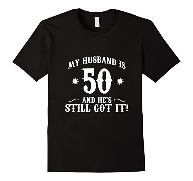 Mens 50th Birthday Shirt My Husband Is 50 Funny Tee 2XL Black