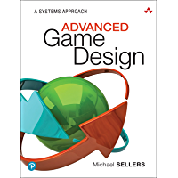 Advanced Game Design: A Systems Approach (English Edition)