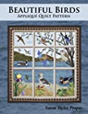 Beautiful Birds: Applique Quilt Pattern