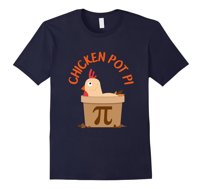 CUTE CHICKEN POT PI T-SHIRT National Pi Day Gift-TD
