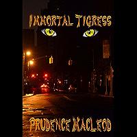 Immortal Tigress (Children of the Wild Book 1) book cover