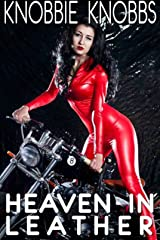Heaven in Leather Kindle Edition