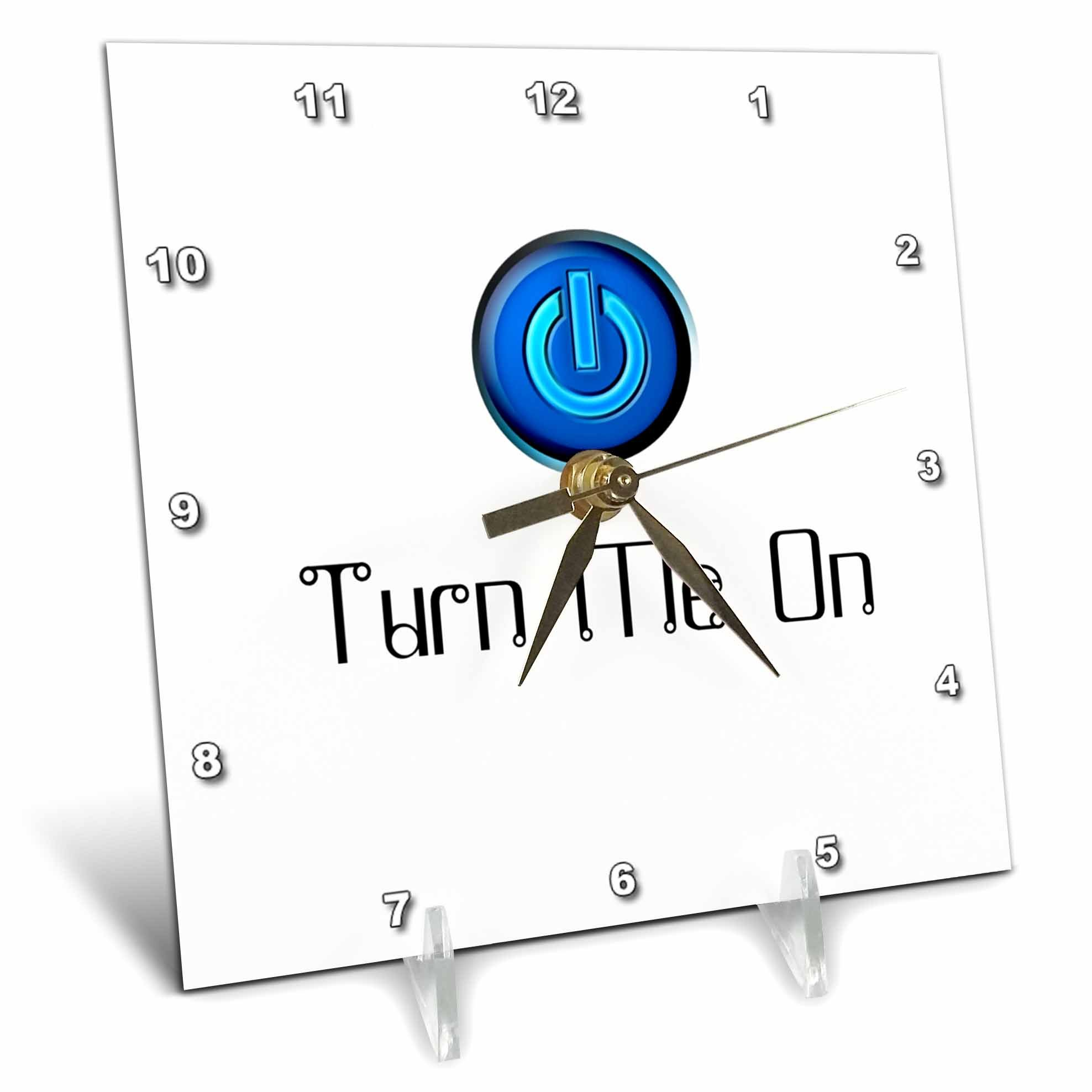 3dRose TDSwhite – Patterns Designs - Funny Humor Turn Me On - 6x6 Desk Clock (dc_285195_1)