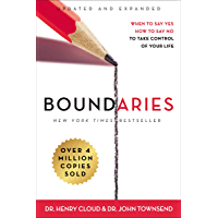 Boundaries Updated and Expanded Edition: When to Say Yes, How to Say No To Take Control of Your Life