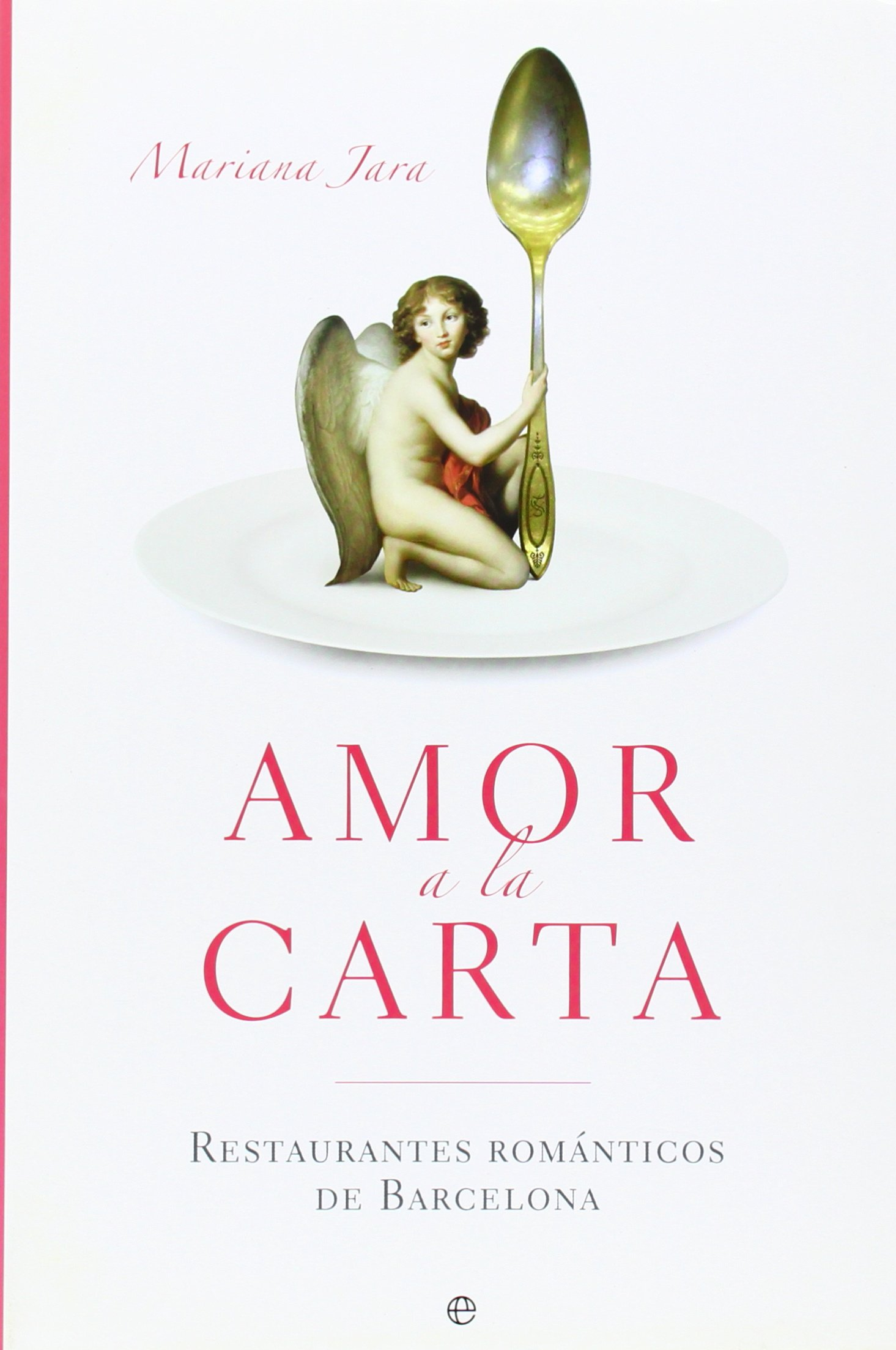 Amor a la carta: Mariana Jara: 9788497346108: Amazon.com: Books