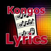 Lyrics for Kongos