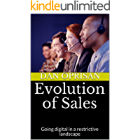 Evolution of Sales: Going digital in a restrictive landscape (English Edition)