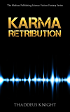 Karma: Retribution (The Medusa Publishing Science Fiction Series Book 1)