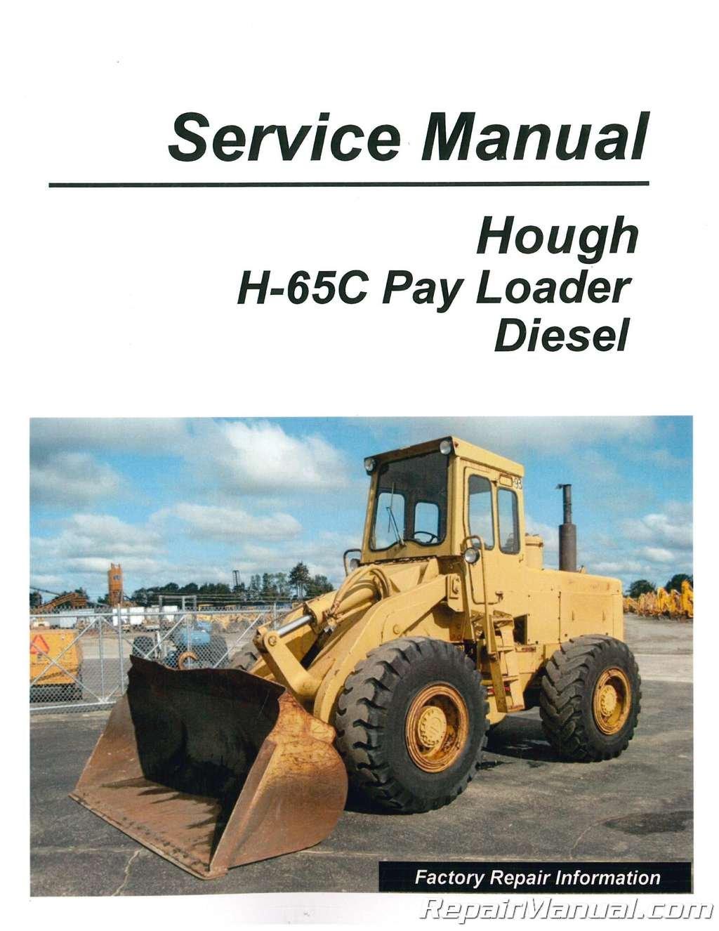 JS-HO-S-H-65C HOUGH H-65C Pay Loader Diesel Service Manual: Manufacturer:  Amazon.com: Books
