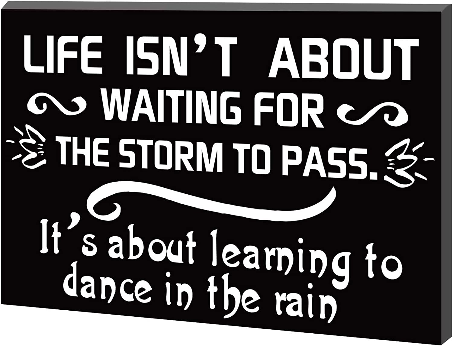 7.87 Inch Wooden Motivational Sign Inspirational Word Box Sign Dancing in The Rain Sign Block Life Isn't About Waiting for The Storm to Pass Positive Thought Home Room Wall Decor Table Decoration