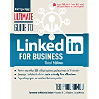 Ultimate Guide to Linkedin for Business: Access More Than 500 Million People in 10 Minutes