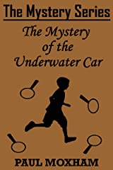 The Mystery of the Underwater Car (The Mystery Series Short Story Book 12) Kindle Edition