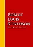 Obras de Robert Louis Stevenson: Biblioteca de Grandes Escritores