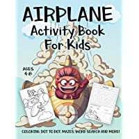 Image for Airplane Activity Book for Kids Ages 4-8: A Fun Kid Workbook Game For Learning, Planes Coloring, Dot to Dot, Mazes, Word Search and More!