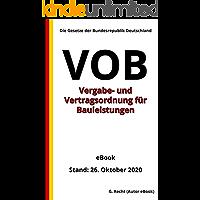 Vergabe- und Vertragsordnung für Bauleistungen (VOB), 1. Auflage 2020 (German Edition)