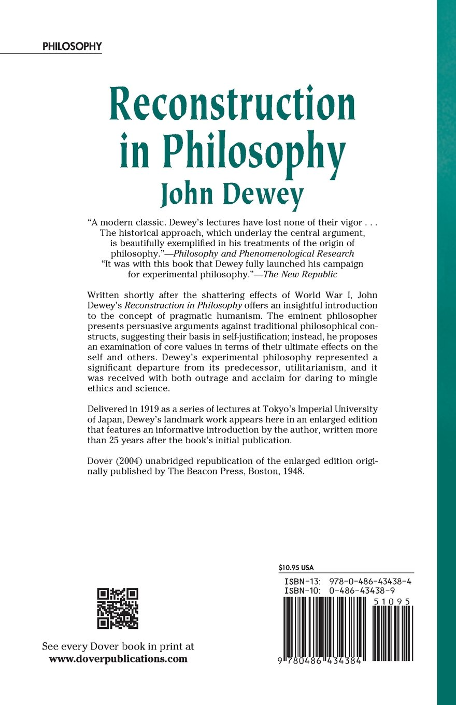 reconstruction in philosophy john dewey amazon reconstruction in philosophy john dewey 9780486434384 com books