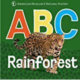 ABC Rainforest (AMNH ABC Board Books)