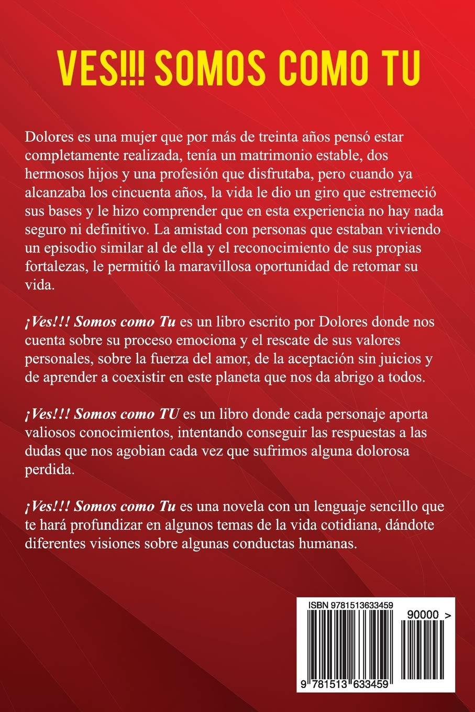 Somos Como Tu: Lo mejor es lo que pasa (Spanish Edition): Yolivette Rivas: 9781513633459: Amazon.com: Books