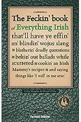Feckin' Book of Everything Irish (Feckin' Collection) Hardcover