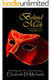 Behind the Mask (Horstberg Saga Book 1)