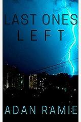 Last Ones Left Kindle Edition